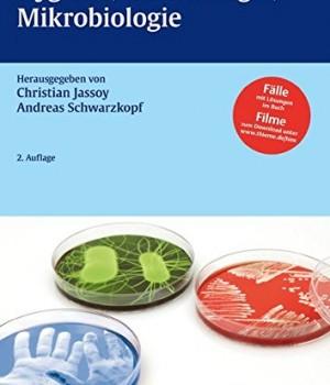 Hygiene, Infektiologie, Mikrobiologie - Jassoy und PDS